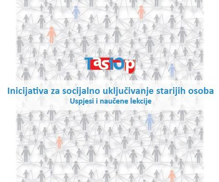 Taking Action on Social Inclusion of Older People: Successes and lessons Learned: Bosnian