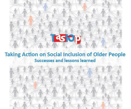 Taking Action on Social Inclusion of Older People: Successes and lessons Learned: English